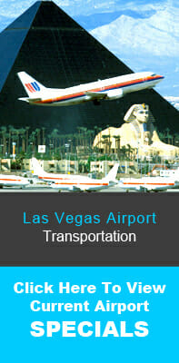 Las Vegas Airport Transportation Specials